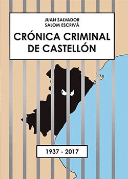 Crónica criminal de Castellón