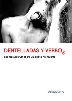 Dentelladas y verbos