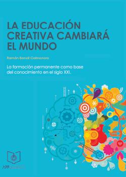 La educación creativa cambiará el mundo