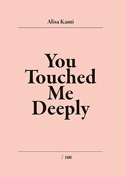You touched me deeply